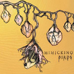 Mimicking Birds S/T