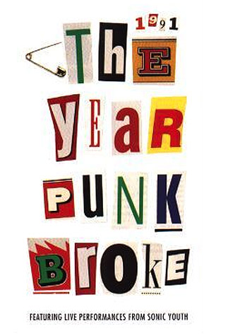 1991 - The Year That Punk Broke