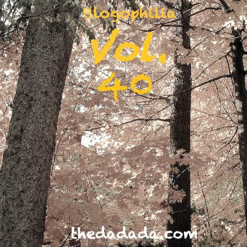 Blogophilia 40