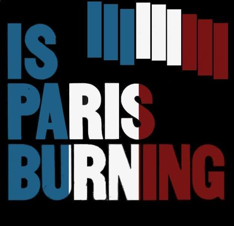 IsParisBurning